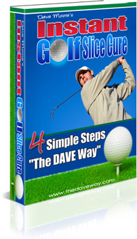 Instant Golf Slice Cure Review By Dave Moore